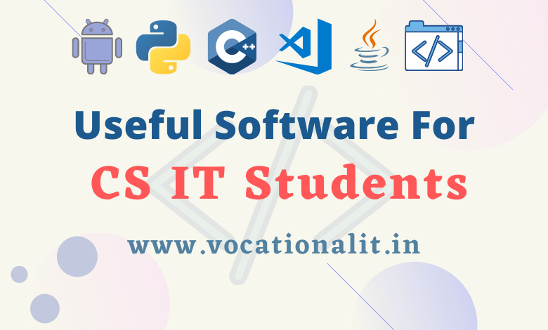 useful software for CS IT student