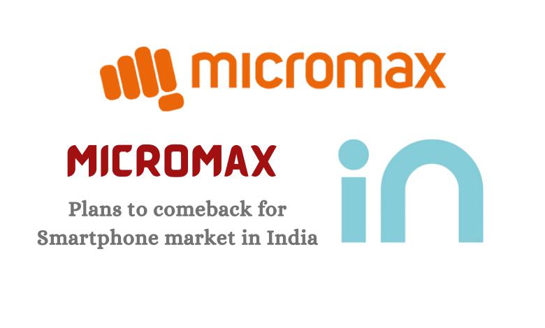 micromax plans to comeback
