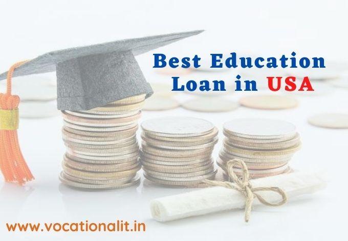 best education loan in US